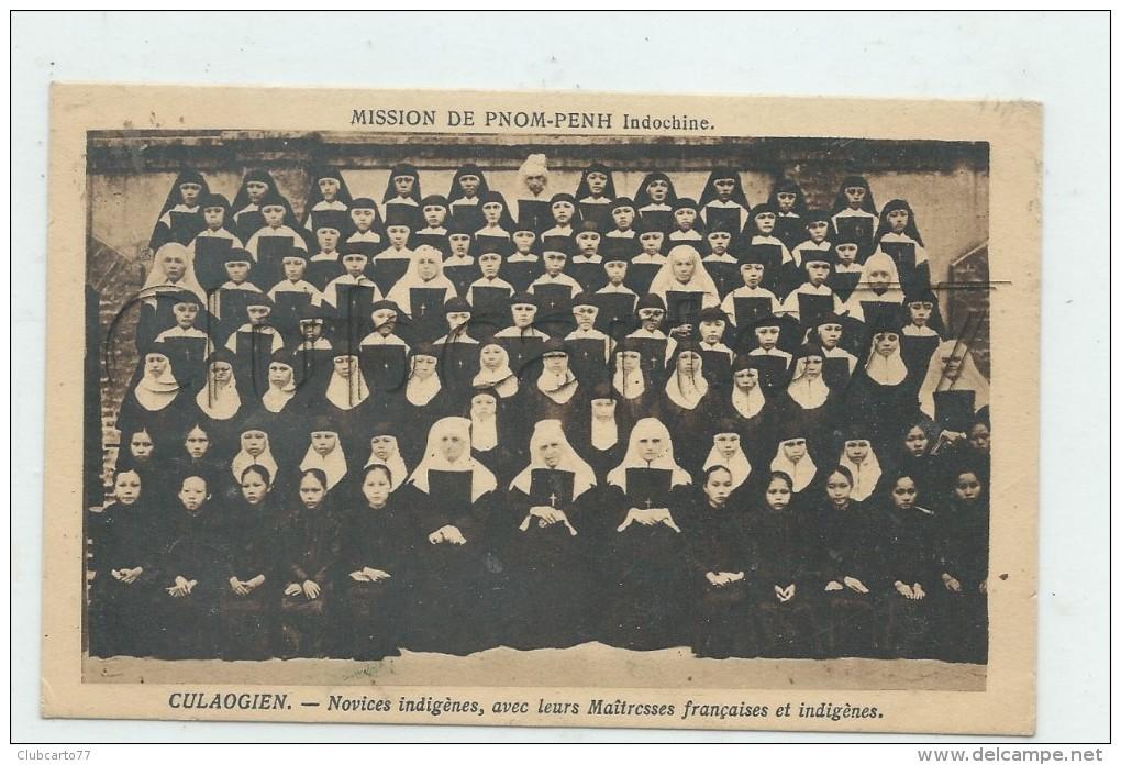 CULAOGIEN (Cambodge) : Groupes De Novices Avec Leur Directrice De Conscience Mission De Pnom-Penh En 1925  (animé) PF. - Cambodia