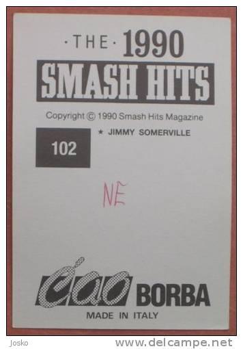 JIMMY SOMERVILLE Pop-music ( Yugoslavian Rare Collectiable Card - Sticker Smash Hits ) Rock-music Musique Musica Musik - Stickers