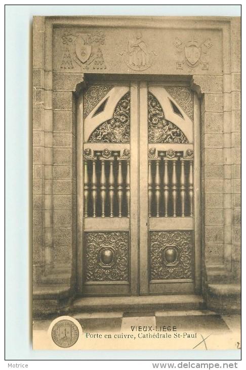 LIEGE - Vieux Liège, Porte En Cuivre, Cathédrale Saint Paul. - Liege