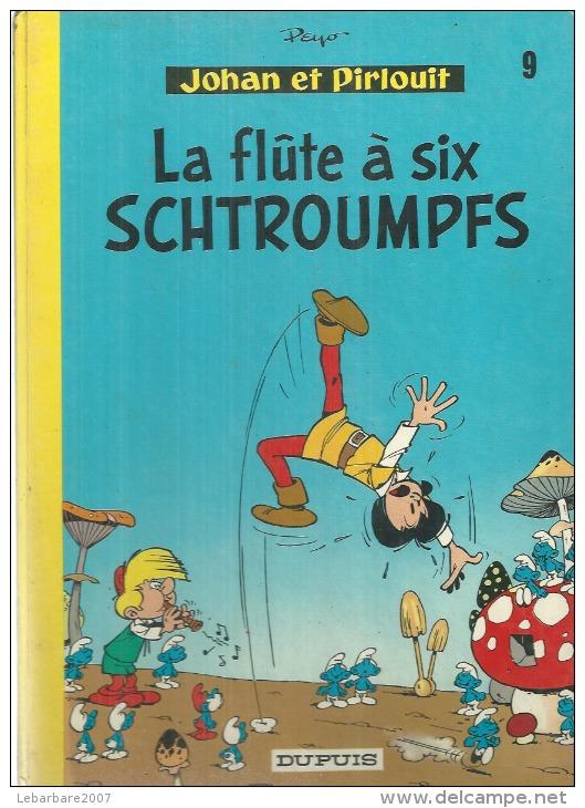 """JOHAN ET PIRLOUIT """" LA FLUTE A SIX SCHTROUMPFS """"  -  PEYO  - Dos Rond  E.O.  1975  DUPUIS - Johan Et Pirlouit"""