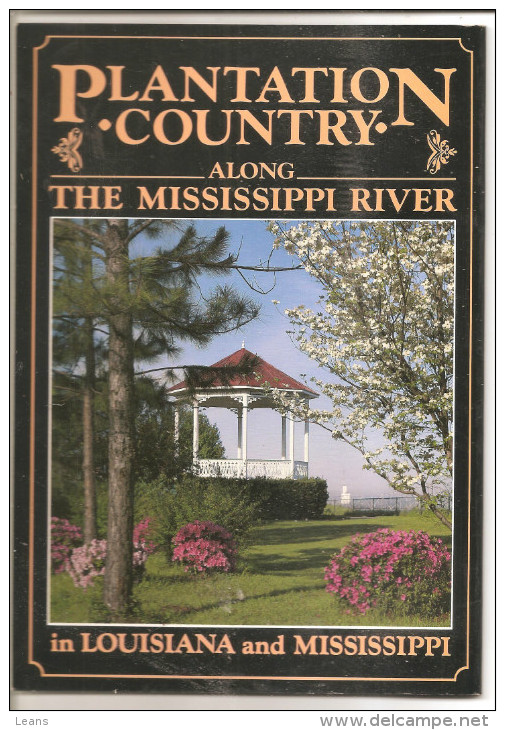 PLANTATION COUNTRY  Along THE MISSISSIPPI RIVER - Livres, BD, Revues
