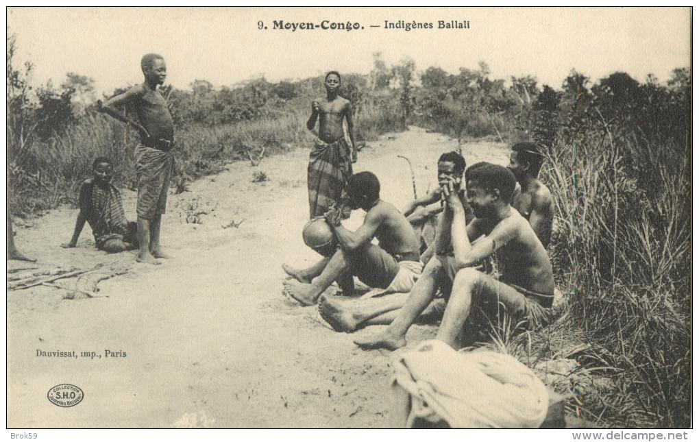 MOYEN CONGO - INDIGENES BALLALI  ( PRIX FIXE !! ) - Französisch-Kongo - Sonstige