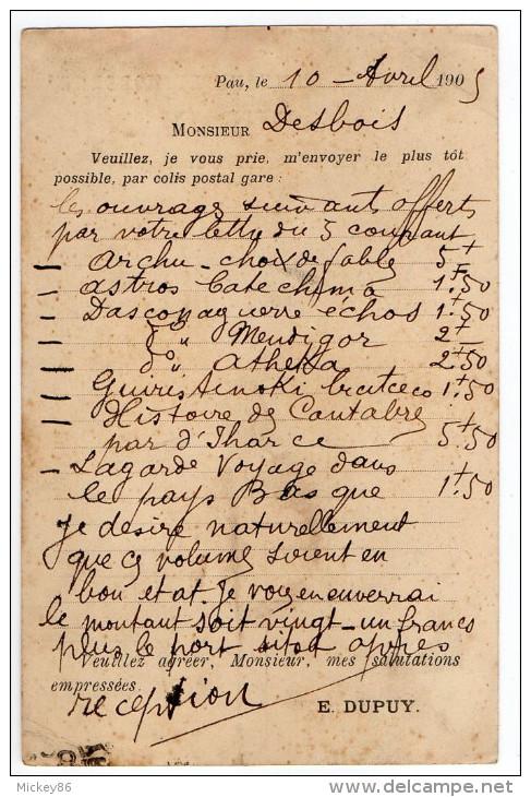 """PAU--1905--Carte Publicitaire """" Librairie DUPUY """" 5, Place Du Palais De Justice Destinée à Bordeaux--Beaux Cachets------ - Pau"""