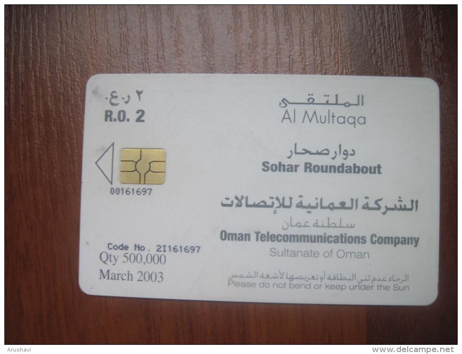 Sultanate Of Oman. OMANTEL. Sohar Roundabout.  Chip Phonecard. - Oman