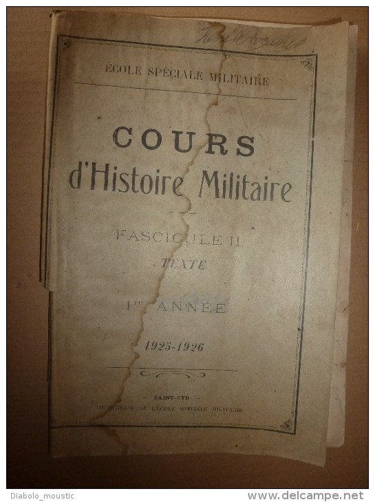1926 Ecole Militaire De Saint-Cyr:   Histoire Militaire L'EMPIRE;      De 1815 à 1866 - Français