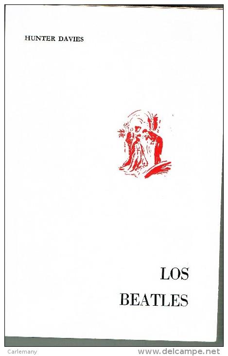 LOS BEATLES LIBRO  1068 BIOGRAFIA  Hunter Davies - Autres