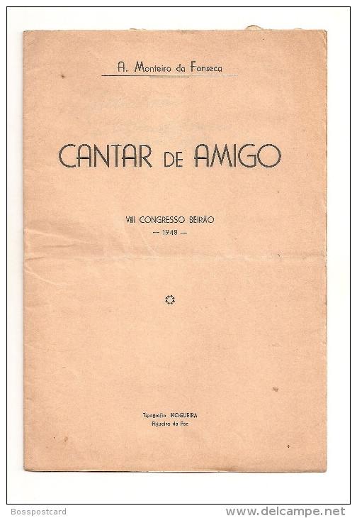 Figueira Da Foz - Cantar De Amigo (Livro Autografado Pelo Autor) - VIII Congresso Beirão, 1948. Coimbra. - Boeken, Tijdschriften, Stripverhalen