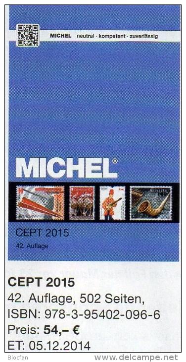 CEPT Michel Briefmarken Katalog 2015 Neu 54€ + JG-Tabelle EUROPA Vorläufer EG NATO EFTA KSZE Symphatie 978-3-95402-096-6 - Deutsch