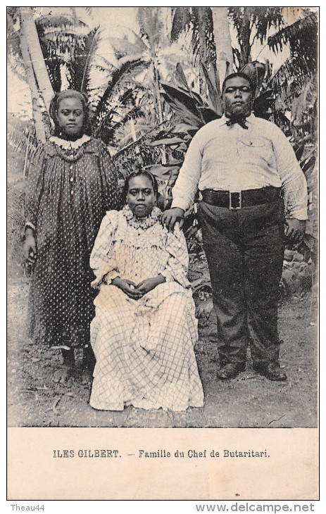 ¤¤  -  ILES GILBERT   -   Famille Du Chef De Butaritari    -  ¤¤ - Kiribati