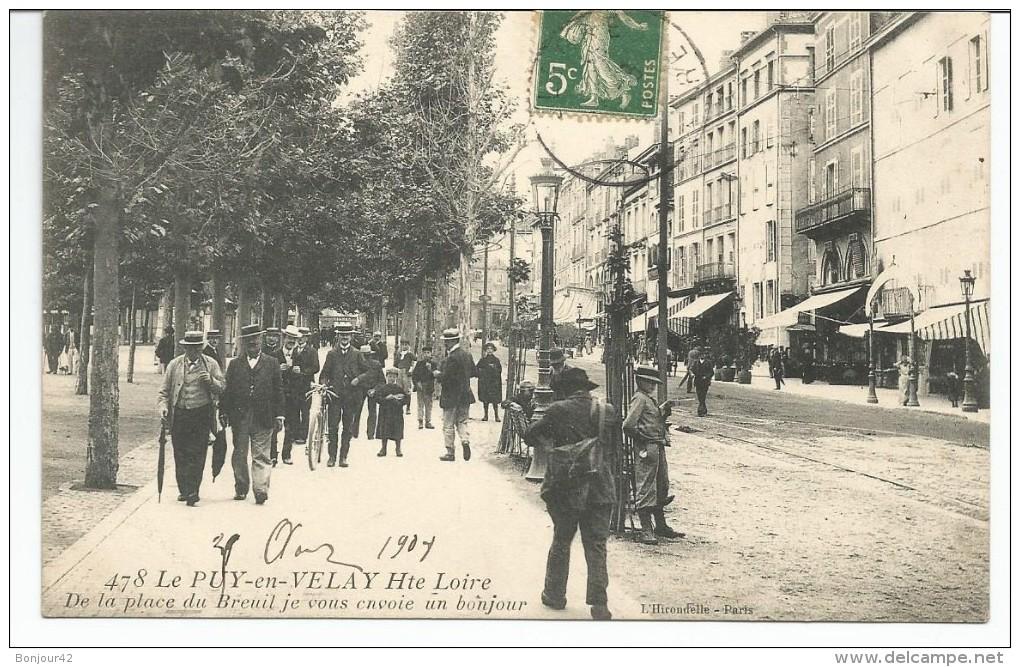 Le PUY En VELAY-de La Place Du Breuil ,je Vous Envoie Un Bonjour,superbe Animation,écrite Et Voyagée - Le Puy En Velay