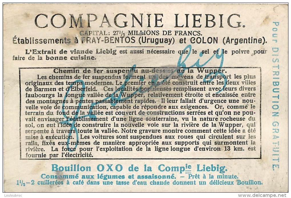 CHROMO LIEBIG  DIVERS SYSTEMES DE CHEMINS DE FER  SUSPENDU AU DESSUS DE LA WUPPER VOIR LES DEUX SCANS - Liebig