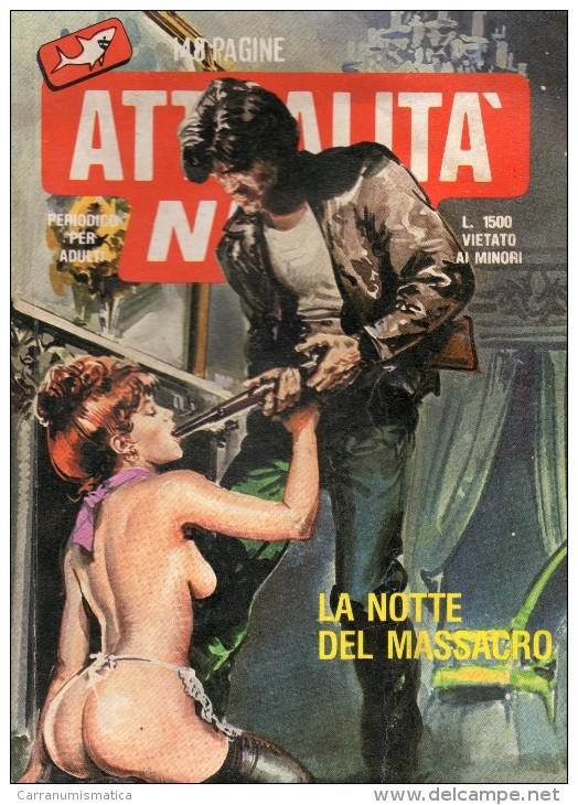 ATTUALITA´ NERA N°12  LA NOTTE DEL MASSACRO - Libri, Riviste, Fumetti