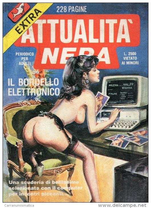 ATTUALITA´ NERA N°13  IL BORDELLO ELETTRONICO - Libri, Riviste, Fumetti