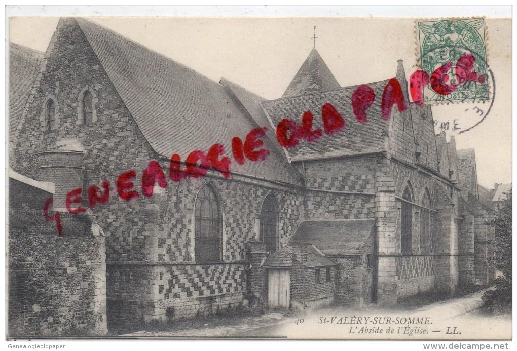 80 - SAINT VALERY SUR SOMME - L' ABSIDE DE L' EGLISE - Saint Valery Sur Somme