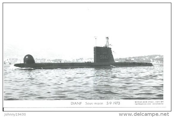 """CP PHOTO: """" DIANE """" - SOUS-MARIN  S 642   - 3-9-1973  (  -  BATEAU DE GUERRE ) - Guerre"""