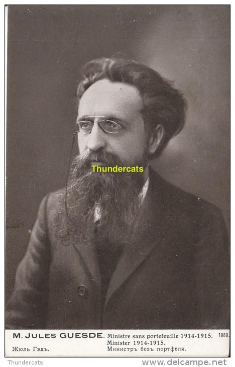 CPA M JULES GUESDE MINISTRE SANS PORTEFEUILLE 1914-1915 - Hommes Politiques & Militaires