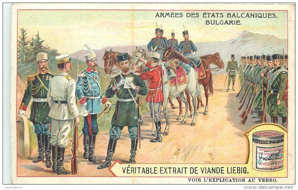 CHROMO LIEBIG ARMEES DES ETATS BALCANIQUES BULGARIE - Liebig