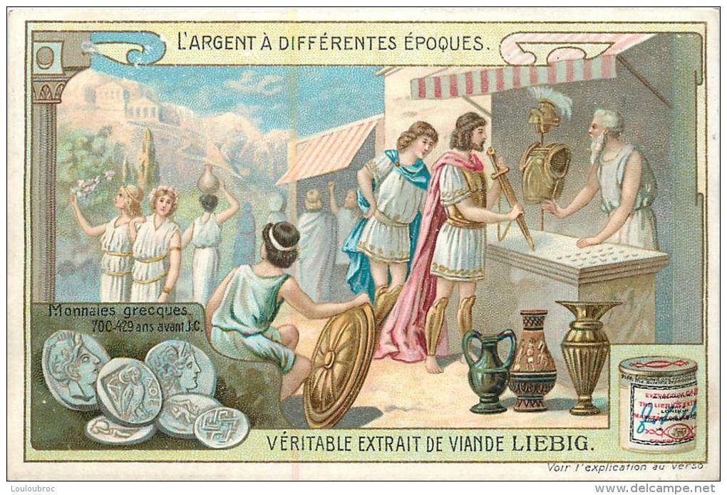 CHROMO LIEBIG  L´ARGENT A DIFFERENTES EPOQUES - Liebig