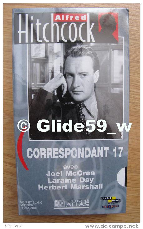 Alfred Hitchcock - Correspondant 17 - K7 Vidéo VHS Noir & Blanc - Version Française (Ed. Atlas) - Neuve - Action, Aventure