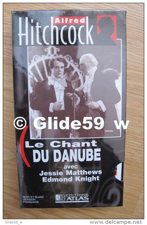 Alfred Hitchcock - Le Chant Du Danube - K7 Vidéo VHS Noir & Blanc - Version Française (Ed. Atlas) - Neuve - Action, Aventure