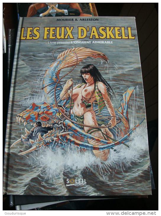 LES FEUX D´ASKELL T1 L'ONGUENT ADMIRABLE   ARLESTON/MOURIER - Feux D'Askell, Les