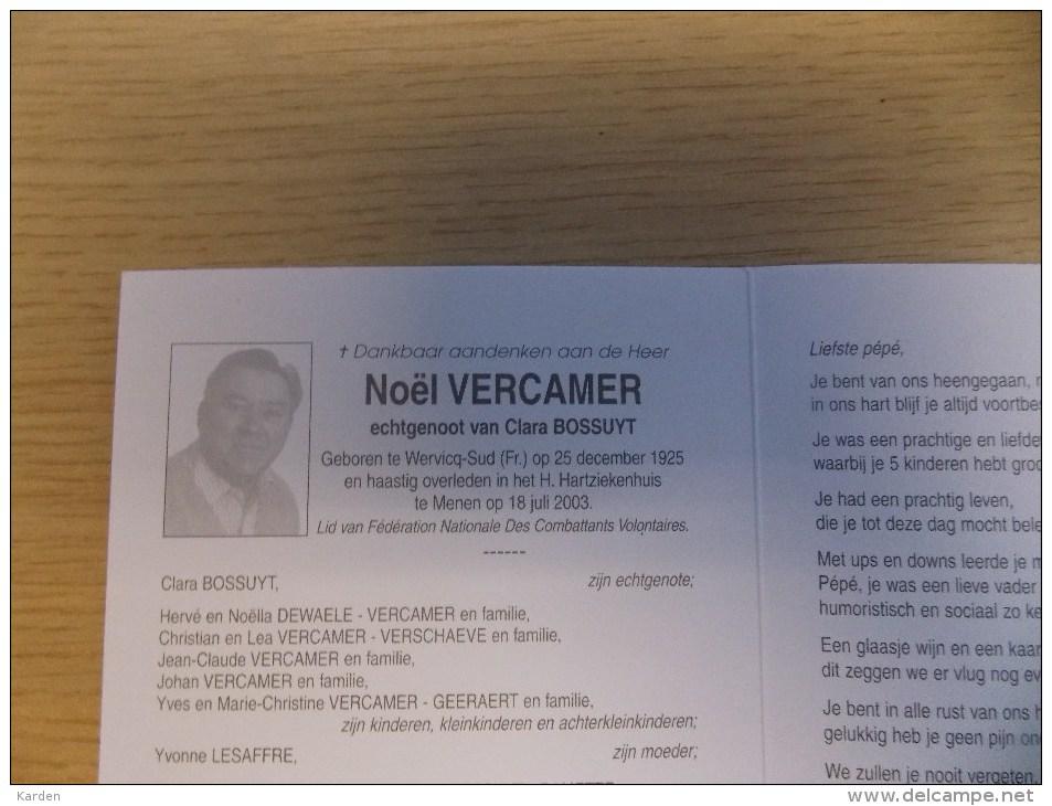 Doodsprentje Noël Vercamer Wervik 25/12/1925 Menen 18/7/2003 ( Clara Bossuyt ) - Religión & Esoterismo