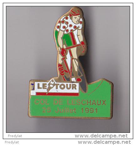 PIN´S  THEME  CYCLISME   LE TOUR DE FRANCE 1991  COL DE LESCHAUX 25 JUILLET 91 - Cyclisme
