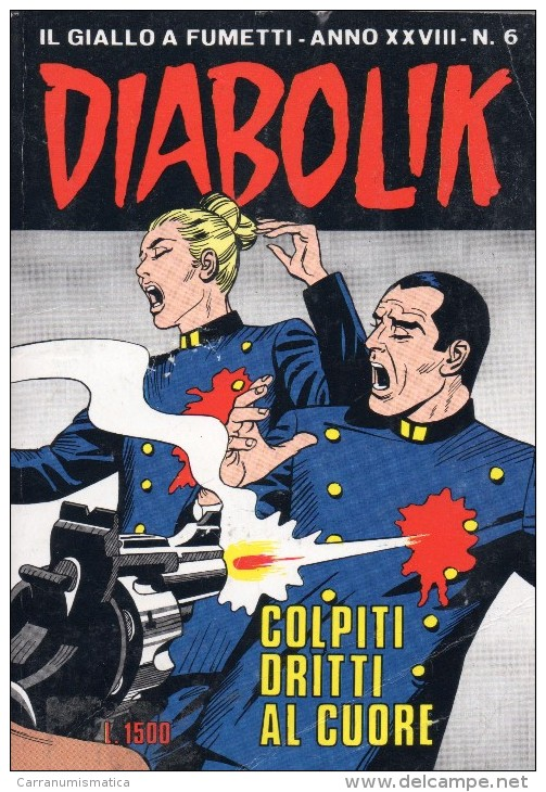 DIABOLIK N°6  COLPITI DRITTI AL CUORE - Diabolik