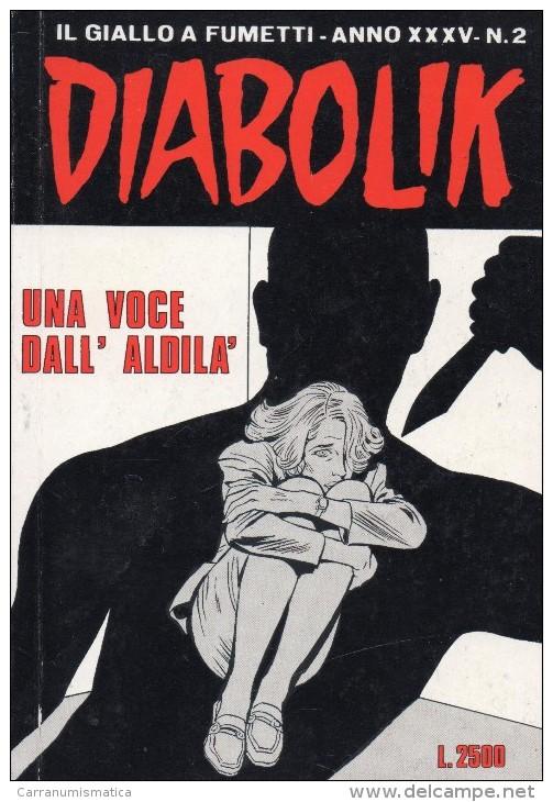 DIABOLIK N°2  UNA VOCE DALL'ALDILA' - Diabolik