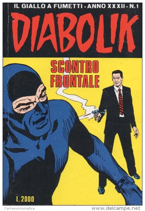 DIABOLIK N°1  SCONTRO FRONTALE - Diabolik