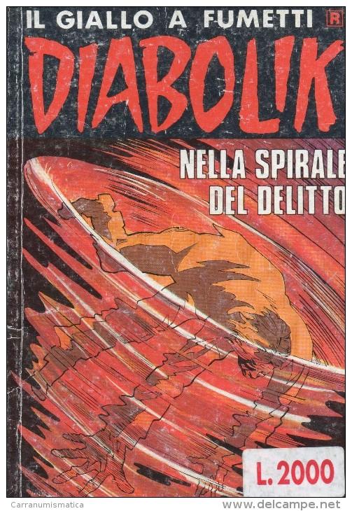 DIABOLIK N°305  NELLA SPIRALE DEL DELITTO - Diabolik