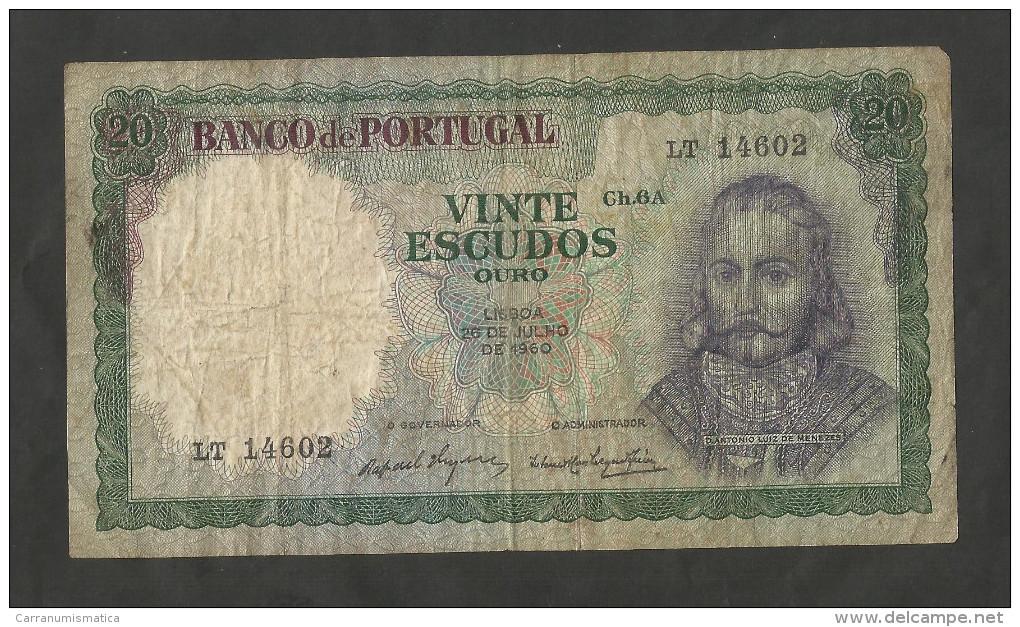 PORTUGAL - BANCO De PORTUGAL - 20 ESCUDOS (1960) - A. L. De MENEZES - Portogallo