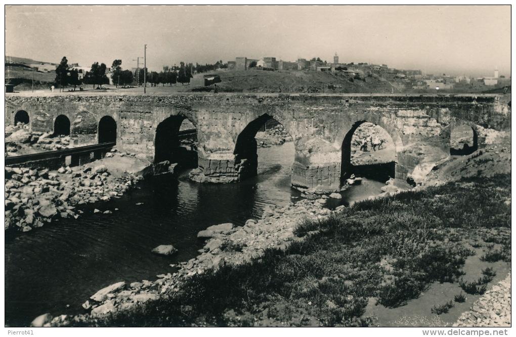 AFRIQUE - MAROC - KASBAH TADLA - Pont Portugais Sur L'Oum Er Rebia - Maroc