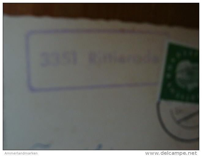 "Landpoststempel ""3351 Rittierode"" Auf  AK Rittierode ! - BRD"
