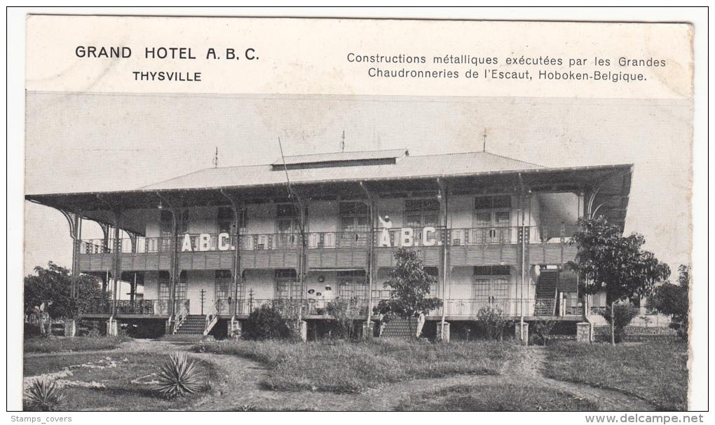 CONGO BELGE THYSVILLE GRAND HOTEL ABC - Congo Belge - Autres