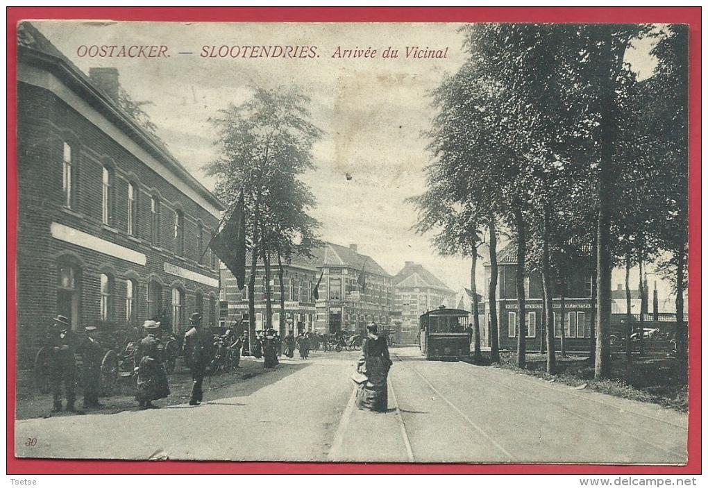 Oostakker - Slootendries - Arrivée Du Vicinal - Tram, Geanimeerd ( Voir Verso ) - Gent