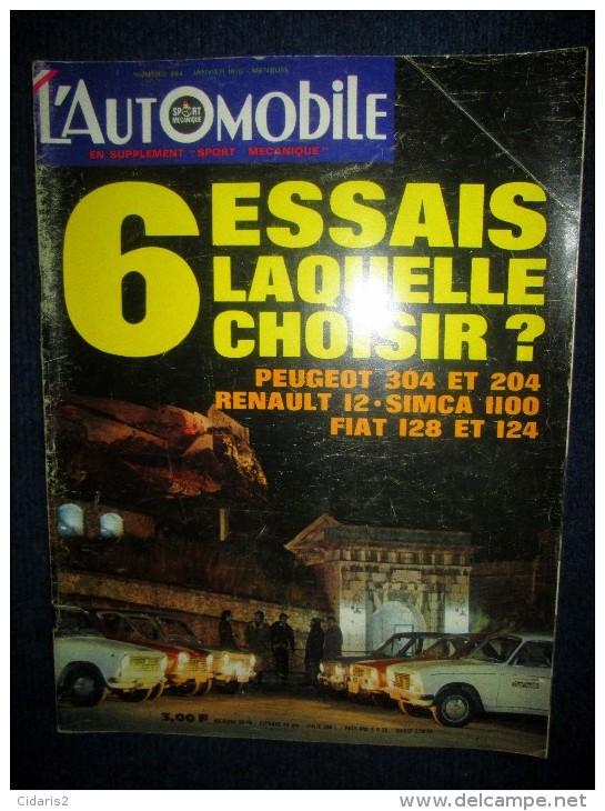 """""""L´AUTOMOBILE"""" #284 Janv. 1970 Auto 6 Essais PEUGEOT 304 & 204 G.L. RENAULT 12 TL SIMCA 1100 FIAT 124 & 128 ! - Auto/Motor"""