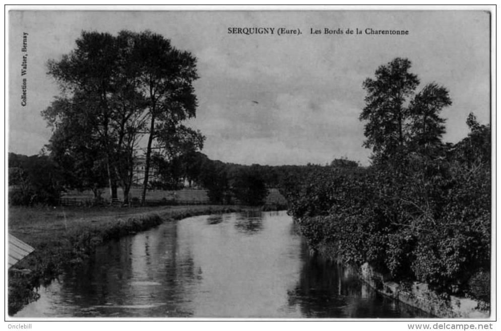 Serquigny Eure Bords Charentonne1910 état Superbe - Serquigny