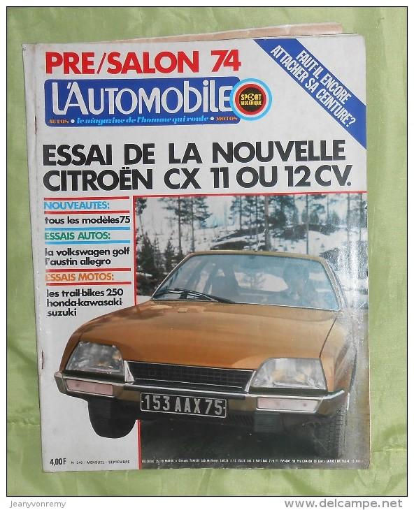 L´Automobile Sport Mécanique. N° 340. Septembre 1974. Citroën CX 11 Ou 12 CV. - Sport