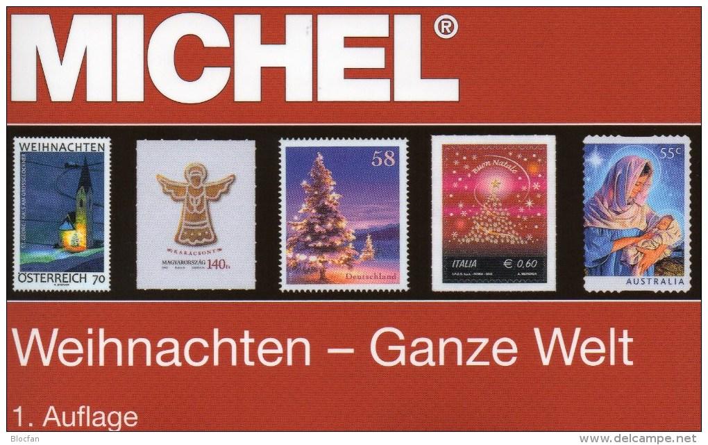 Neue Auflage MICHEL Motiv Weihnachten 2015 New 60€ Topics Stamps Catalogue Christmas Of The World ISBN 978-3-95402-106-2 - Geschichte