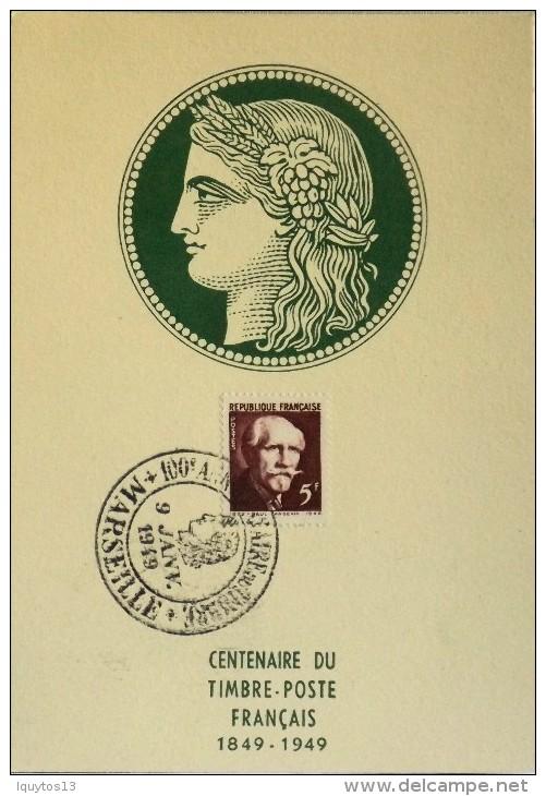 CARTE POSTALE MAXIMUM 820 - Centenaire Du Timbre-Poste Français - Marseille Le 09.01.1949 - Cartes-Maximum