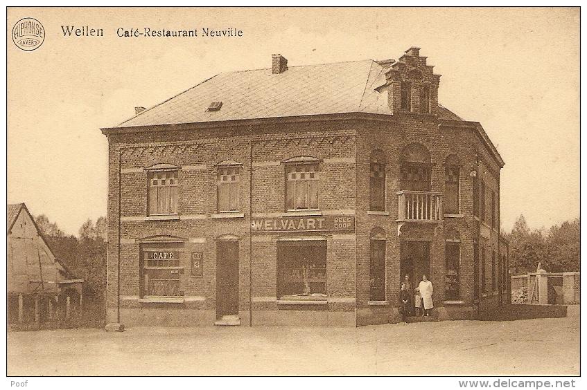 Wellen : Café - Restaurant Neuville  /  Winkel Welvaart - Wellen