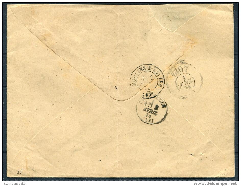 1874 France Montcenis A Macon, Moulins Allier, 1307 Chemins De Fer De Paris To Lyon & The Mediteranee Railway Compan - Postmark Collection (Covers)