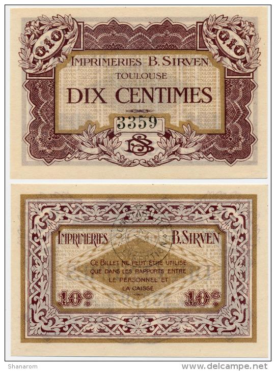 1914 - 1920 // Toulouse // Imprimerie B.Sirven // 10 Centimes - Bons & Nécessité