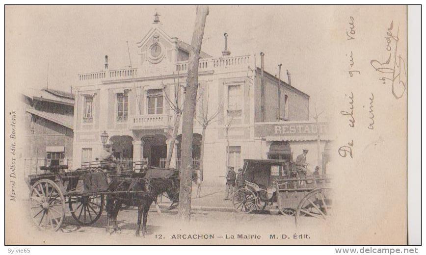 ARCACHON-La Mairie- M.D.éditeur Cpa 1900 (attelages) - Arcachon
