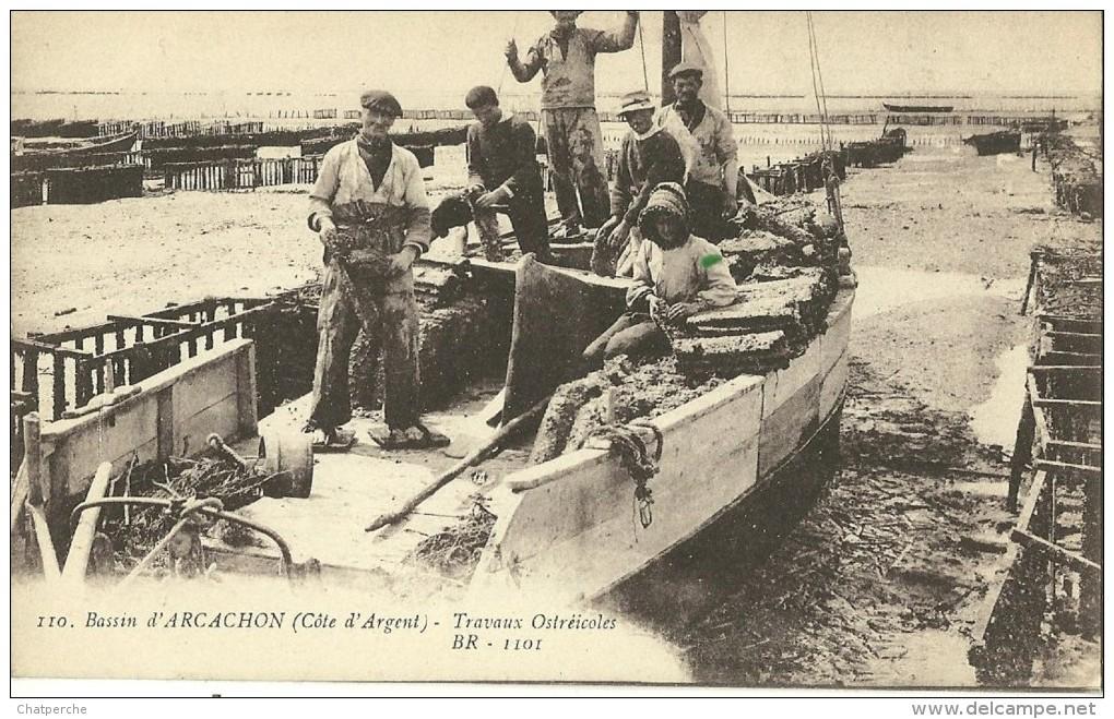 METIER PECHE 110 BASSIN D´ARCACHON GIRONDE COTE D´ARGENT TRAVAUX OSTREICOLES BR1101 - Pesca