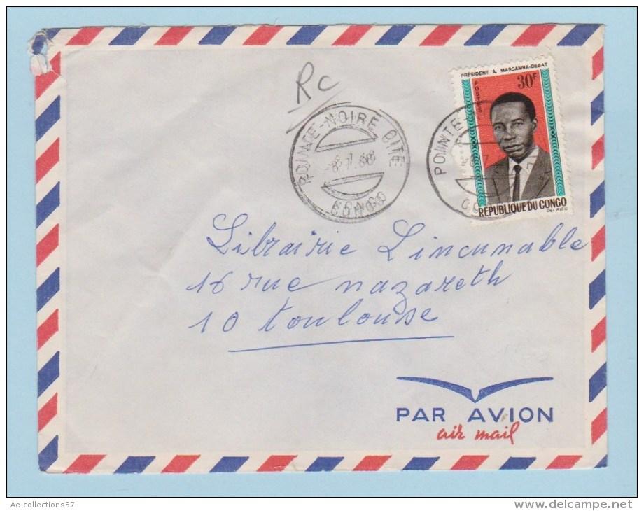 CONGO   //  Enveloppe De Pointe Noire       //  Pour Toulouse //  8/7/1966 - Congo - Brazzaville