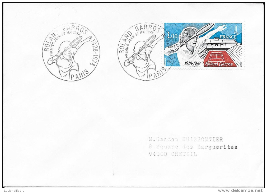 TIMBRE N° 2012 - 1ER JOUR D'EMISSION FRANCE  - 1978   -  ROLAND GARROS  -  PARIS - TARIF LENT 15.5.78 SEUL/LETTRE - Marcophilie (Lettres)