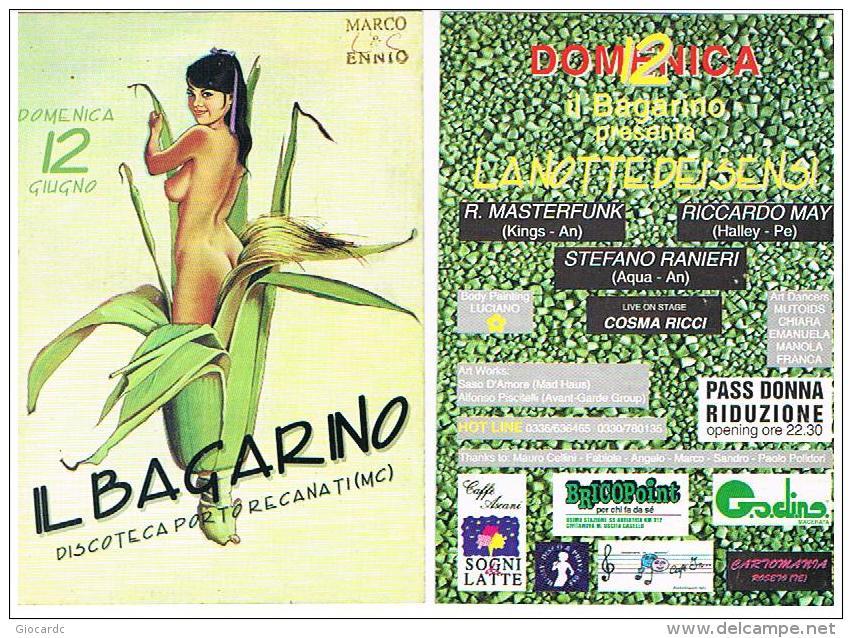 DISCOTECA IL BAGARINO,  PORTO RECANATI (MC): LA NOTTE DEI SENSI (NUDE GIRL)  - RIF. 3756 - Musica E Musicisti