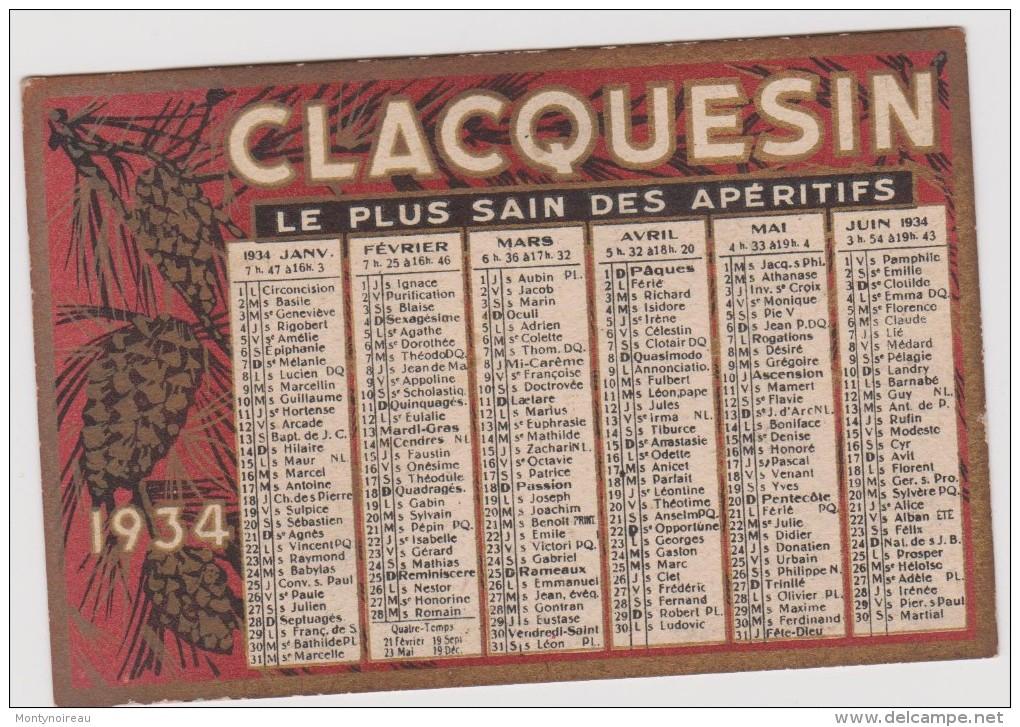 Vieux  Papier :  Calendrier  Petit  Format : CLACQUESIN   1934 - Petit Format : 1921-40